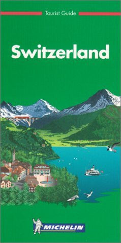 Michelin THE GREEN GUIDE Switzerland, 3e (THE GREEN GUIDE)