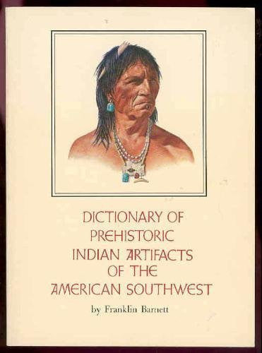 us topo - Dictionary of Prehistoric Indian Artifacts of the American Southwest - Wide World Maps & MORE! - Book - Brand: Northland Publishing - Wide World Maps & MORE!