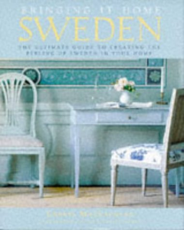Bringing It Home: Sweden: The Ultimate Guide to Creating the Feeling of Sweden in Your Home - Wide World Maps & MORE! - Book - Clarkson Potter - Wide World Maps & MORE!