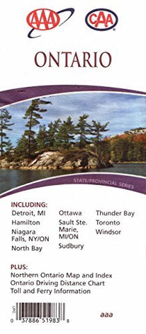 AAA CAA Ontario: Including Detroit MI, Hamilton, Niagara Falls NY/ON, North Bay, Ottawa, Sault Ste. Marie MI/ON, Sudbury, Thunder Bay, Toronto, Windsor: Plus Northern Ontario Map & Index, Ontario Driving Distance Chart, Toll & Ferry Information (State Pro