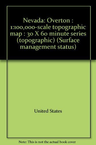 Nevada: Overton : 1:100,000-scale topographic map : 30 X 60 minute series (topographic) (Surface management status)