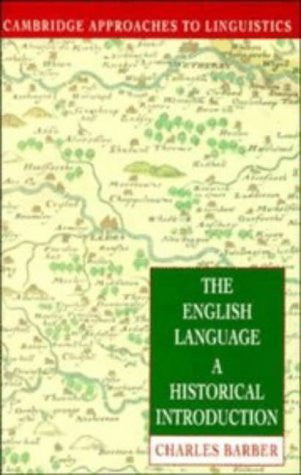 The English Language: A Historical Introduction (Cambridge Approaches to Linguistics)