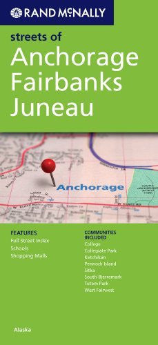 us topo - Rand Mcnally Anchorage/Fairbanks/Juneau: Alaska (Rand McNally Streets Of...) - Wide World Maps & MORE! - Book - Wide World Maps & MORE! - Wide World Maps & MORE!