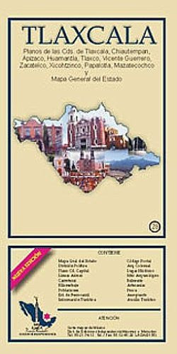 Tlaxcala State & Tlaxcala City Map EIAGS (Spanish Edition)