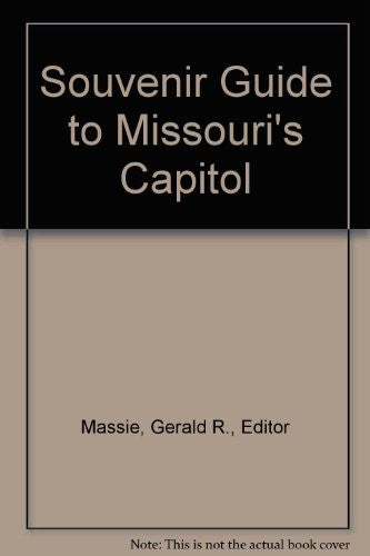 Souvenir Guide to Missouri's Capitol