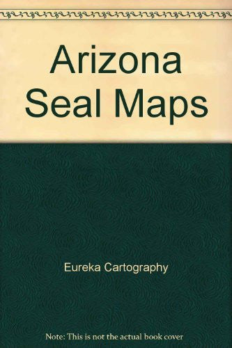 Arizona SealMap - Wide World Maps & MORE! - Book - Eureka Sanitaire - Wide World Maps & MORE!