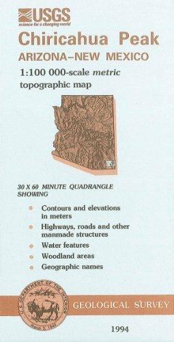 Chiricahua Peak, Arizona--New Mexico : 1:100 000-scale metric topographic map : 30 x 60 minute series (topographic) (SuDoc I 19.110:31109-E 1-TM-100/994)