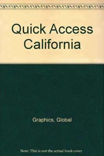 Quick Access California - Wide World Maps & MORE! - Book - Global Graphics - Wide World Maps & MORE!