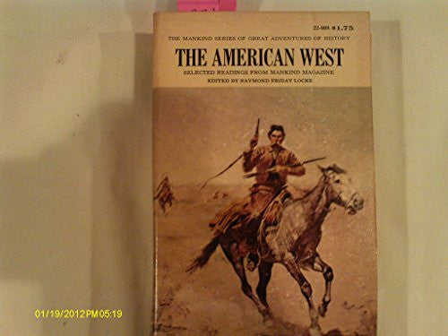 The American West (The Mankind Series of Great Adventures of History, No. 22-008)