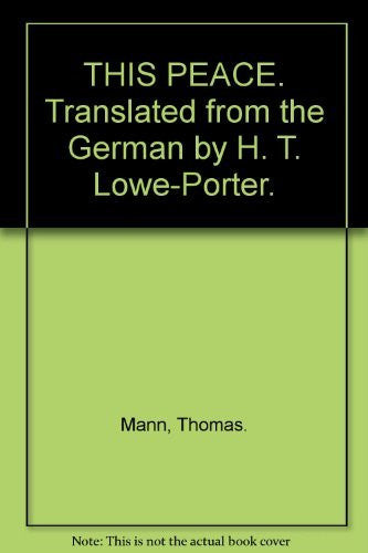 us topo - THIS PEACE. Translated from the German by H. T. Lowe-Porter. - Wide World Maps & MORE! - Book - Wide World Maps & MORE! - Wide World Maps & MORE!