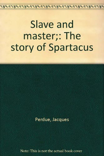 Slave and master;: The story of Spartacus - Wide World Maps & MORE! - Book - Wide World Maps & MORE! - Wide World Maps & MORE!