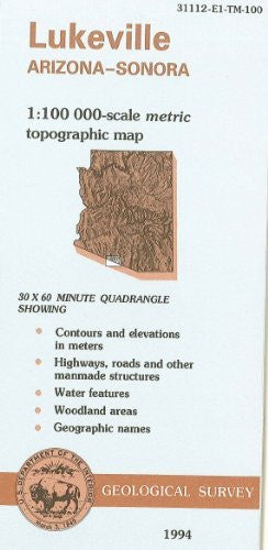Lukeville, Arizona--Sonora : 1:100 000-scale metric topographic map : 30 x 60 minute series (topographic) (SuDoc I 19.110:31112-E 1-TM-100/994)