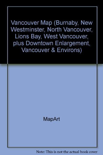 Vancouver Map (Burnaby, New Westminster, North Vancouver, Lions Bay, West Vancouver, plus Downtown Enlargement, Vancouver & Environs)