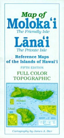 Reference Maps of the Islands of Hawai'i: Map of Moloka'i the Friendly Isle Lana'i the Private Isle (Reference Maps of the Islands of Hawai'i)
