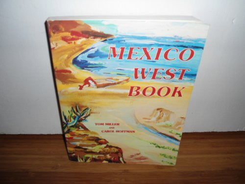Mexico Westbook: A Road and Recreation Guide to Today's West Coast of Mexico - Wide World Maps & MORE! - Book - Brand: Baja Source - Wide World Maps & MORE!