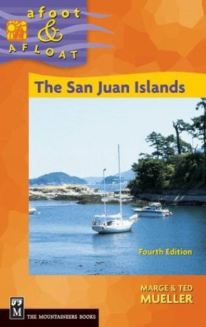 The San Juan Islands (Afoot & Afloat)