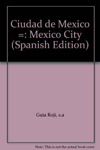 Ciudad de Mexico =: Mexico City (Spanish Edition)