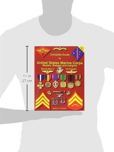 Complete Guide to United States Marine Corps Medals, badges and Insignia: World War II to Present