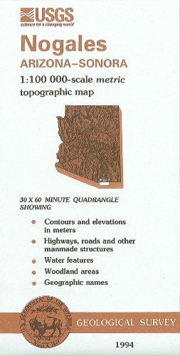 Nogales, Arizona--Sonora : 1:100 000-scale metric topographic map : 30 x 60 minute series (topographic) (SuDoc I 19.110:31110-A 1-TM-100/994) - Wide World Maps & MORE!