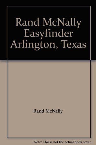 Rand McNally Easyfinder Arlington, Texas - Wide World Maps & MORE! - Book - Wide World Maps & MORE! - Wide World Maps & MORE!