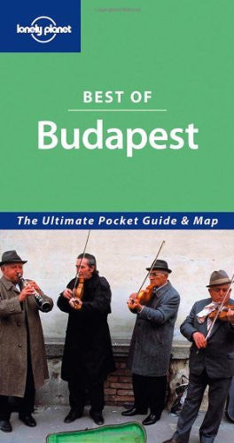 Lonely Planet Best of Budapest (Lonely Planet Best Of Series)