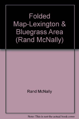 Folded Map-Lexington & Bluegrass Area (Rand McNally)