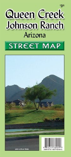 Queen Creek & Johnson Ranch, Arizona, Street Map