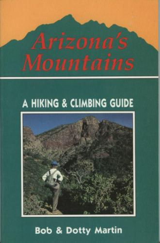 Arizona's mountains: A hiking and climbing guide