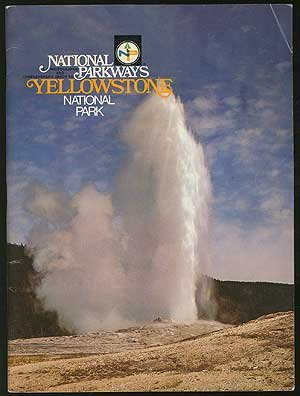 National Parkways: Yellowstone National Park