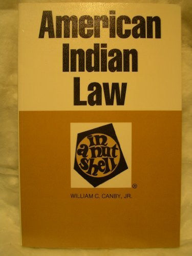 American Indian Law in a Nutshell (Nutshell Series)