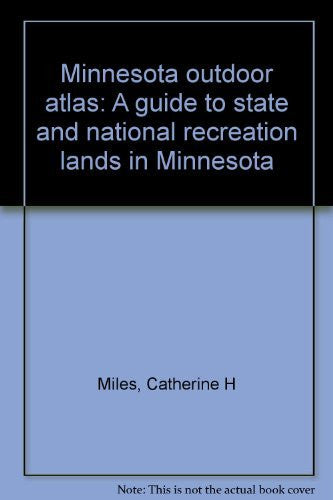 Minnesota outdoor atlas: A guide to state and national recreation lands in Minnesota - Wide World Maps & MORE! - Book - Wide World Maps & MORE! - Wide World Maps & MORE!