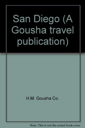 San Diego (A Gousha travel publication)