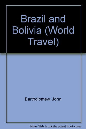 Brazil and Bolivia (Bartholomew Maps)