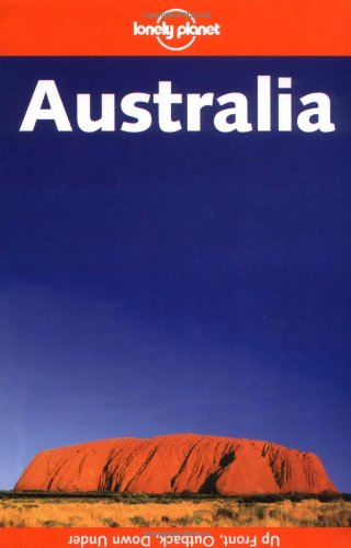 Lonely Planet Australia [Used - Like New] - Wide World Maps & MORE! - Book - Lonely Planet - Wide World Maps & MORE!