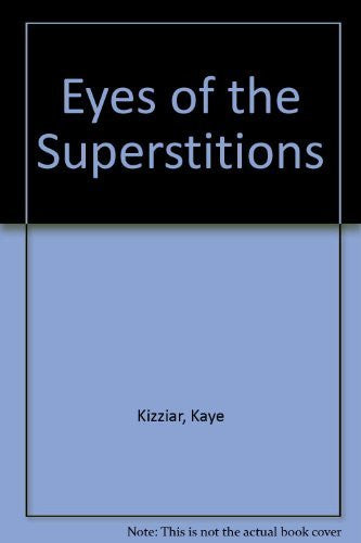 Eyes of the Superstitions