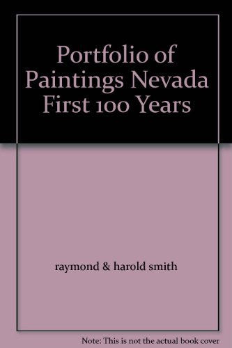 Portfolio of Paintings Nevada First 100 Years