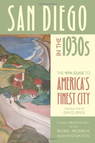 us topo - San Diego in the 1930s: The WPA Guide to America's Finest City - Wide World Maps & MORE! - Book - Wide World Maps & MORE! - Wide World Maps & MORE!
