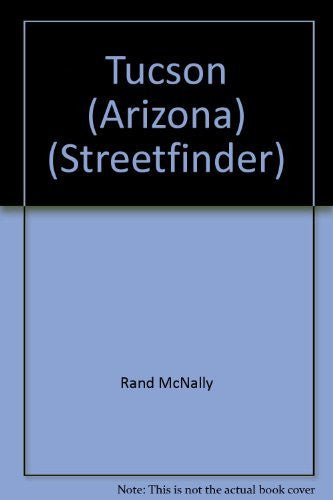 Rand McNally Tucson: Streetfinder 1999-2000 Edition