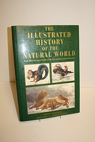 The Illustrated History of the Natural World [Collectible - Like New]