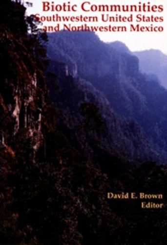 Biotic Communities: Southwestern United States and Northwestern Mexico