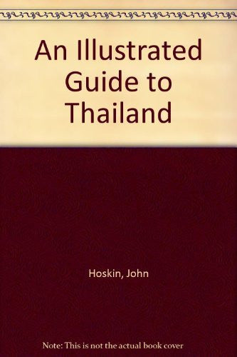 An Illustrated Guide to Thailand - Wide World Maps & MORE! - Book - Wide World Maps & MORE! - Wide World Maps & MORE!