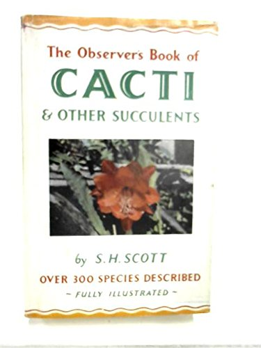 The Observer's Book of Cacti & Other Succulents