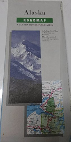 Alaska Roadmap (A Gousha travel publication) - Wide World Maps & MORE! - Book - Wide World Maps & MORE! - Wide World Maps & MORE!