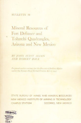 Mineral Resources of Fort Defiance and Tohatchi Quadrangles, Arizona and New Mexico