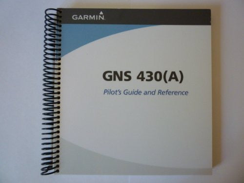 Garmin GNS 430/430(A) Pilot's Guide and Reference - Wide World Maps & MORE! - Book - Wide World Maps & MORE! - Wide World Maps & MORE!