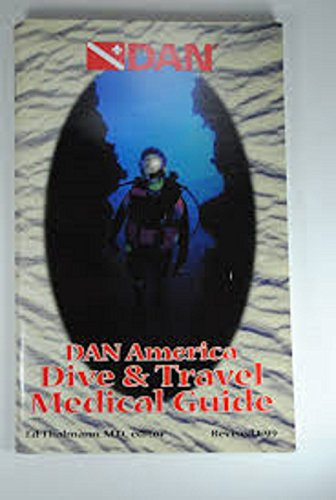 DAN America Dive & Travel Medical Guide - Wide World Maps & MORE! - Book - Wide World Maps & MORE! - Wide World Maps & MORE!