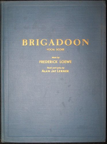 Cheryl Crawford presents A Musical Play Brigadoon