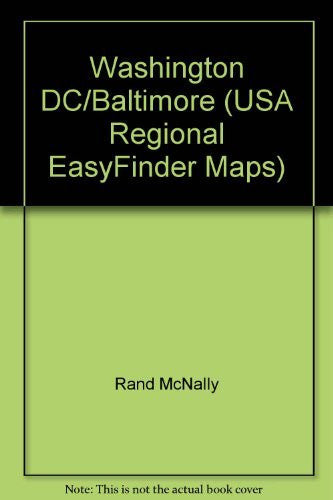 Washington Dc and Vicinity Easyfinder (USA Regional EasyFinder Maps)