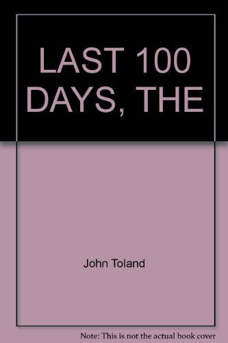 The Last 100 Days - Wide World Maps & MORE! - Book - Wide World Maps & MORE! - Wide World Maps & MORE!
