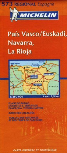 Michelin Map Spain North: Pais Vasco / Euskadi, Navarra, La Rioja 573 (Maps/Regional (Michelin))